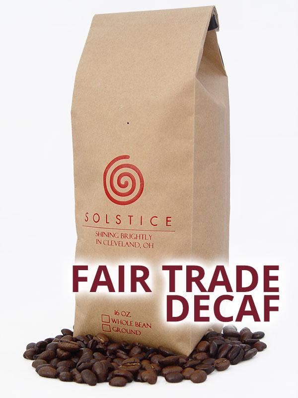 Fair Trade Decaf
